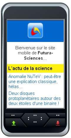 http://m.futura-sciences.com/ : une seule adresse pour accéder à Futura-Sciences depuis n'importe quel mobile.