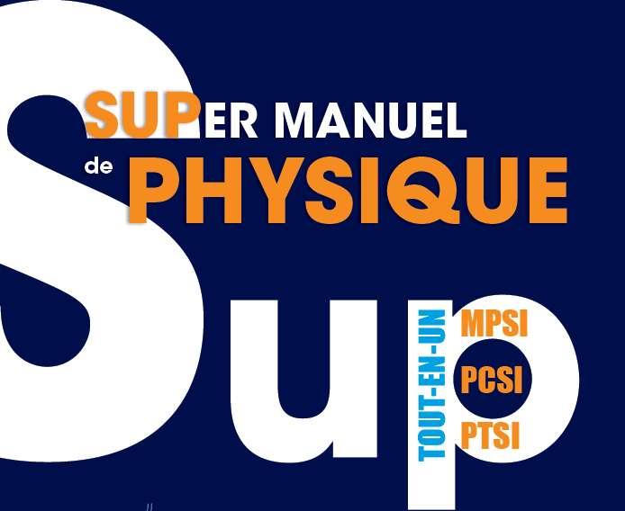 L'ouvrage de Stéphane Komilikis et Jérôme Majou sur la physique en première année de classes préparatoires a été adapté pour le programme 2013. © Éditions Bréal