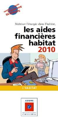 Le guide des aides financières pour la rénovation thermique de l'habitat. © Ademe