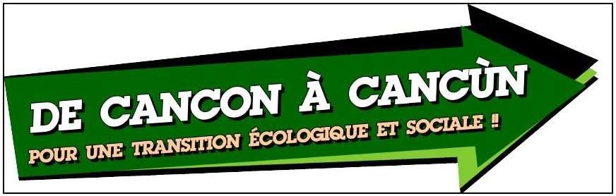 « De Cancon à Cancùn » : c'est le slogan pour l'appel au rassemblement de samedi prochain dans le Lot-et-Garonne.