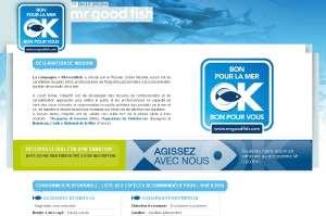 Le site Internet Mrgoodfish.com lancé par le Réseau Océan Mondial informe les consommateurs sur les poissons à consommer en fonction des saisons pour contribuer à la préservation de la ressource. © DR