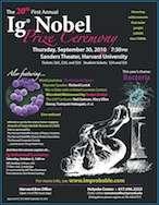 Les Ig Nobel 2010 ont récompensé, comme tous les ans depuis 1991, des vrais scientifiques pour les résultats de leur « recherche improbable ». © improbable.com