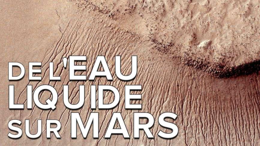 Interview : a-t-on réellement vu de l'eau liquide sur Mars ?