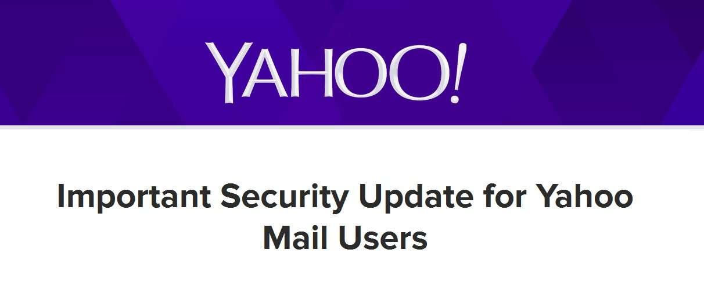 « Importante mise à jour de sécurité pour les utilisateurs de la messagerie Yahoo », annonce l'entreprise. Première mesure à prendre pour eux : changer de mot de passe... © Yahoo