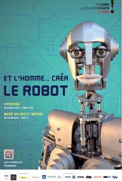 L'exposition Et l'Homme créa le robot, du 30 octobre 2012 au 3 mars 2013, au musée des Arts et métiers, à Paris. © DR