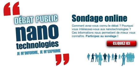 Discutez en ligne sur le site de la CNDP consacré au Débat public sur les options générales en matière de développement et de régulation des nanotechnologies.