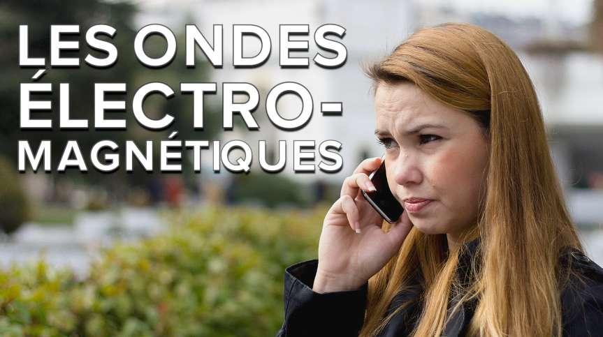 Interview : les ondes électromagnétiques sont-elles dangereuses ?