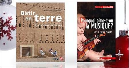 Deux autres ouvrages dans la même collection : Bâtir en terre et Pourquoi aime-t-on la musique ? © Belin