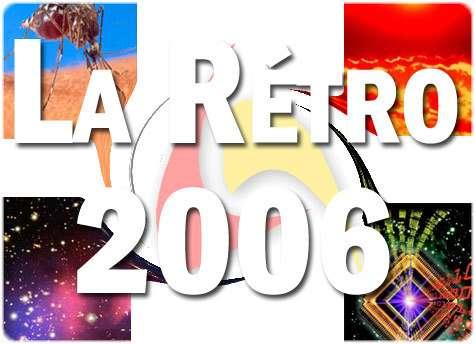 Rétrospective de l'année 2006 en images !