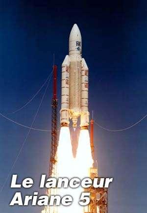 ''Ariane-5 10 tonnes'' : une nouvelle capacité pour l'Europe