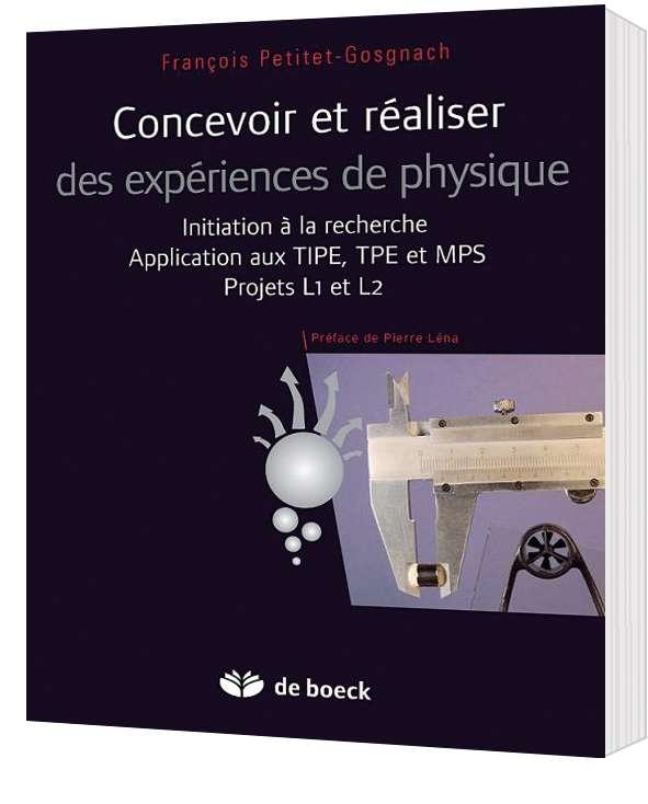 Faites le plein de conseils et d'astuces pour réaliser vos TPE et TIPE avec cet ouvrage. © De Boeck