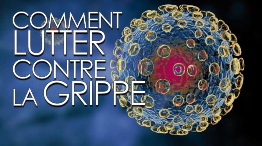 Interview : comment lutter contre le virus de la grippe