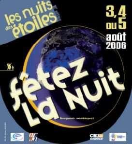 Les nuits des étoiles 2006 : fêtez la nuit