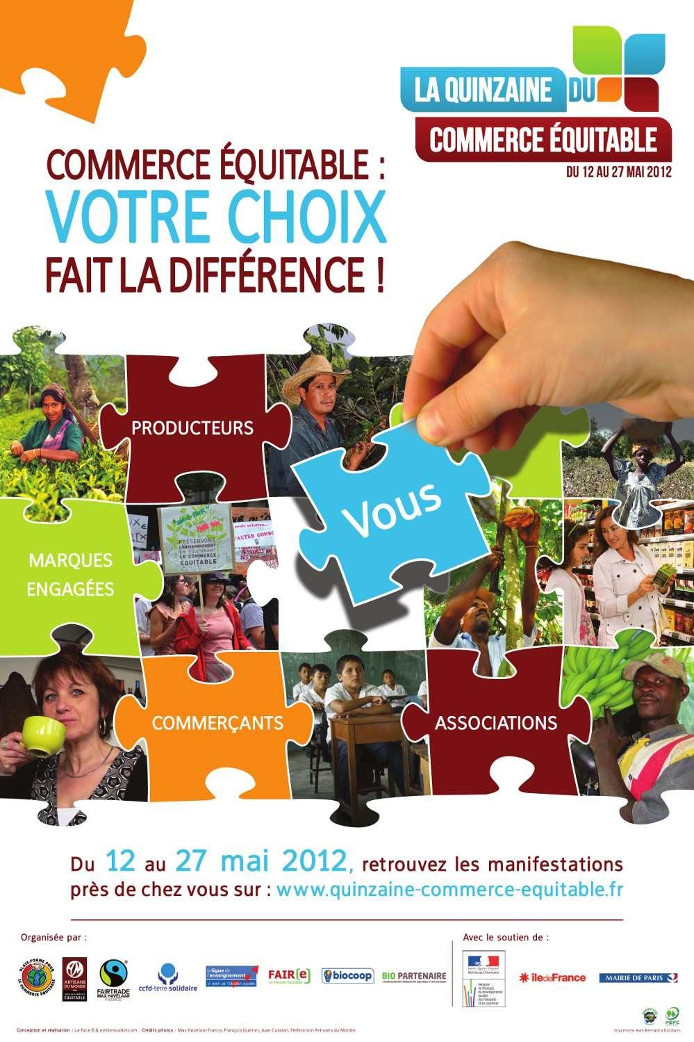 La Quinzaine du commerce équitable a pour but une meilleure connaissance de ce circuit. © QCE 2012
