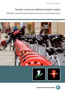 Le rapport TERM 2009 sur les transports dans l'Union européenne révèle que malgré les investissements dans les infrastructures et le découplage du transport et de l'activité économique, les émissions de CO2 du transport continuent à augmenter. © EEA