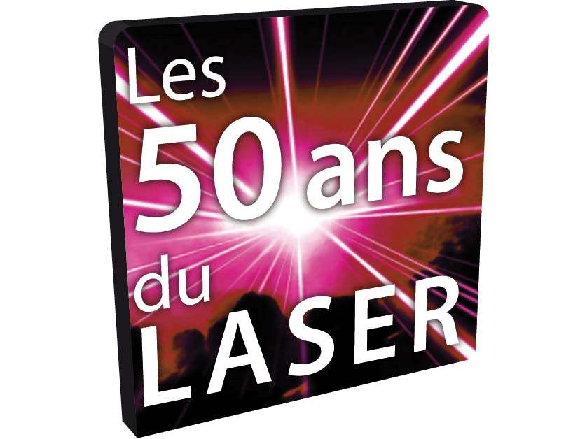 Les 50 ans du laser en France. Crédit : CERLA / cerla.univ-lille1.fr