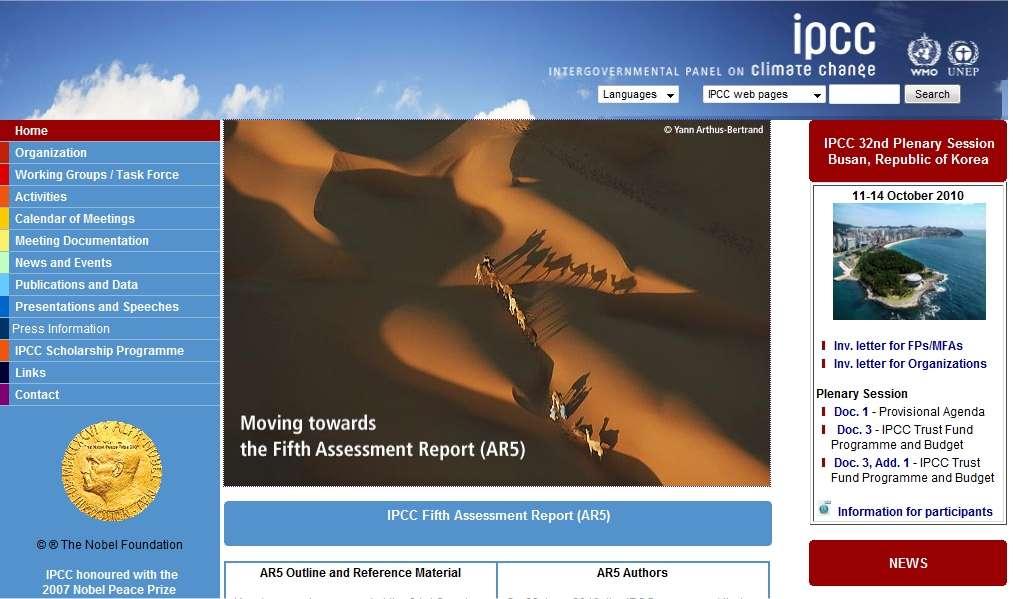 Des centaines de climatologues travaillent pour cette organisation intergouvernementale qu'est le Giec. Actuellement, ces scientifiques préparent le cinquième rapport (AR5) qui sera publié en 2014. (Ici une vue de la page d'accueil du site du Giec, IPCC en anglais.)