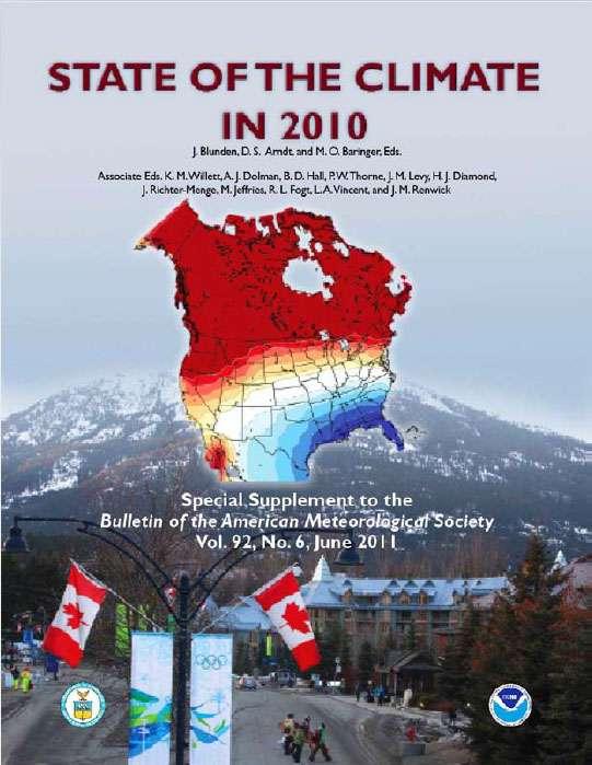 Le rapport State of the climate in 2010, en anglais, est téléchargeable en différentes versions (voir les liens ci-dessous). © NOAA
