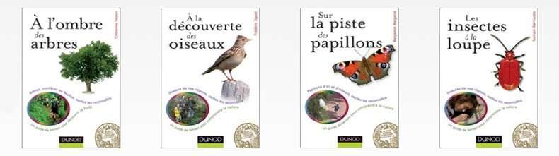 La collection « L'amateur de nature » vous propose différents guides pour des balades autrement ! © Dunod