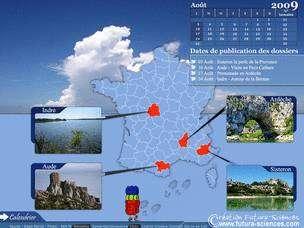 De la Provence à l'Ardèche en passant par la Brenne...