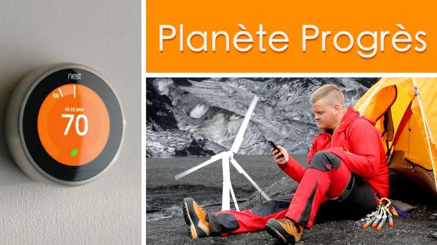 Planète progrès : une éolienne portable et un thermostat du futur