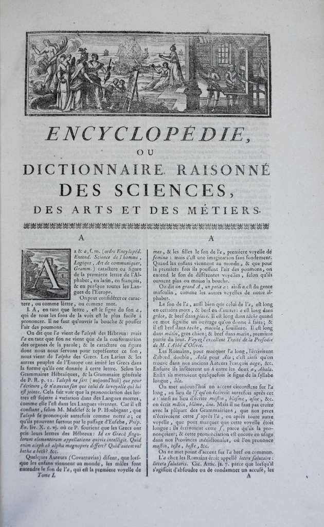 Encyclopédie ou Dictionnaire raisonné des Sciences, des Arts et des Métiers, première édition en 1751, par Diderot et d'Alembert. Ouvrage en 17 volumes de textes et 11 volumes de planches. © Wikimedia Commons, domaine public.