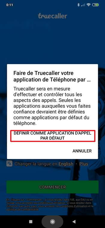 Il faut définir TrueCaller comme application par défaut. © True Software Scandinavia AB