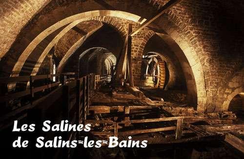 Salins-les-Bains et ses salines. © DR