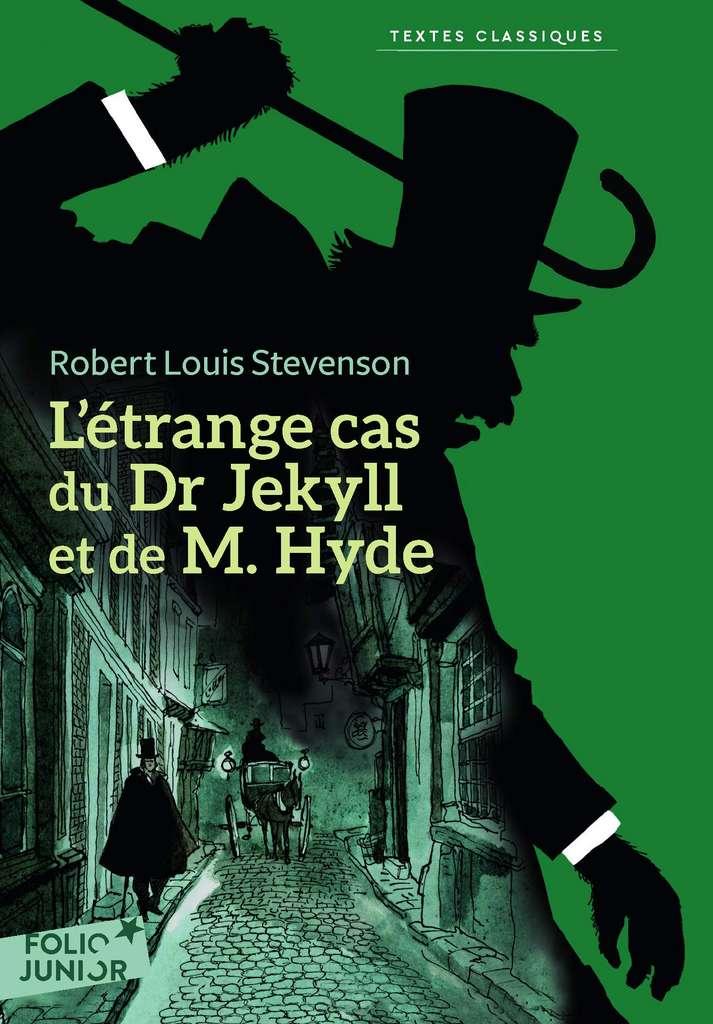 Robert Louis Stevenson - L'étrange Cas du Dr Jekyll et de M. Hyde