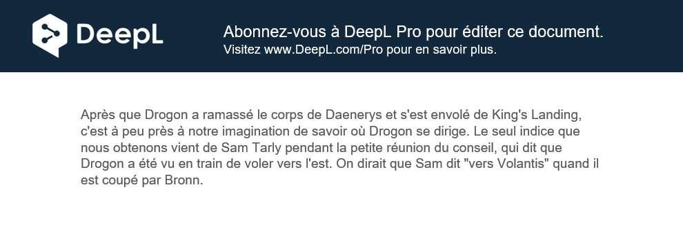 Souscrivez à DeepL Pro si vous souhaitez modifier les documents téléchargés. © DeepL GmbH
