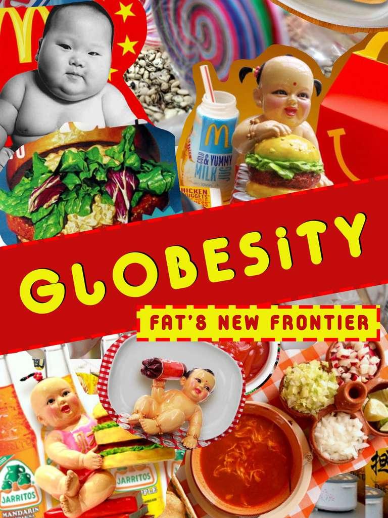 Globésité : la nouvelle frontière de la graisse © Amazon
