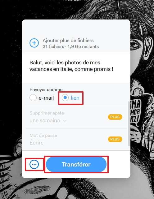 Créer un lien vous permet de transmettre vos fichiers à autant de personnes que vous le souhaitez. © WeTransfer B.V
