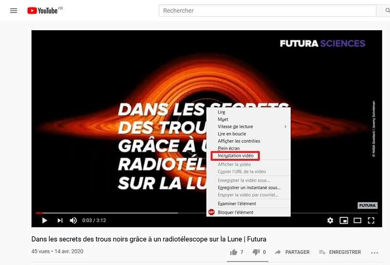 Vous pouvez passer par le menu contextuel pour vous servir de l'incrustation vidéo. © Google