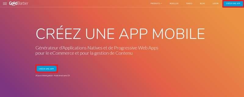 Cliquez sur « Créer une app ». © GoodBarber