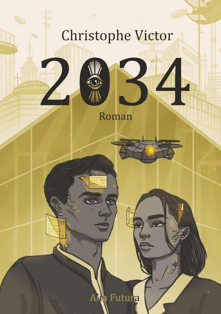 Christophe Victor - « 2034 » ou la première dystopie post-Covid-19