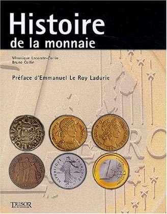 Histoire de la monnaie.