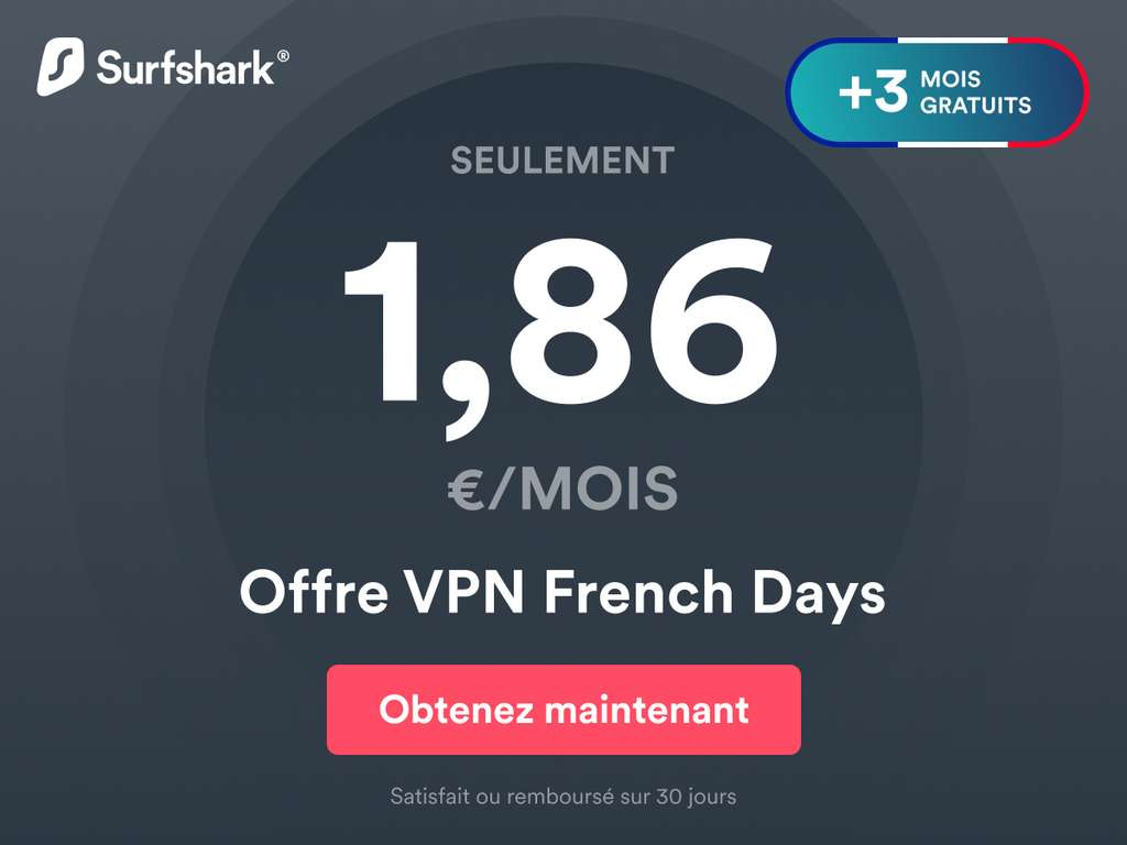 L'offre spéciale French Days de Surfshark, cette réduction n'apparaissant pas sur leur site. © Surfshark