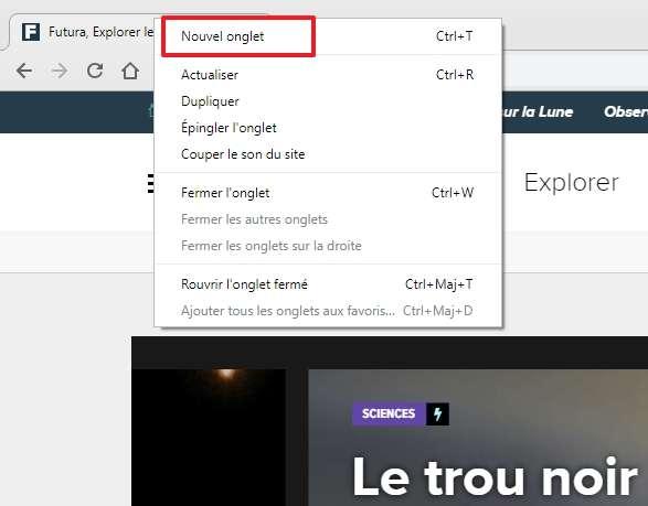 Faites un clic droit sur un onglet, puis optez pour « Nouvel onglet ». © Google Inc.