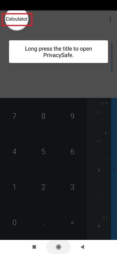 Un appui long sur « Calculator » permet d'accéder à l'interface de PrivacySafe. © FishingNet