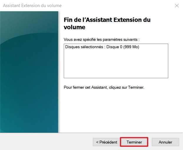 Cliquez sur « Terminer » pour valider l'extension du volume. © Microsoft