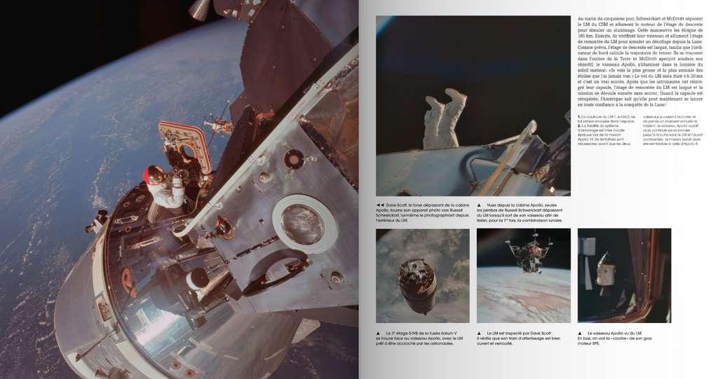 Les premiers pas sur la Lune durant Apollo 11 sont le clou du spectacle du programme Apollo, qui comporte cependant un total de douze missions habitées, comme par exemple Apollo 9. Cette mission fut une répétition générale en orbite autour de la Terre en prévision des missions suivantes. © Flammarion