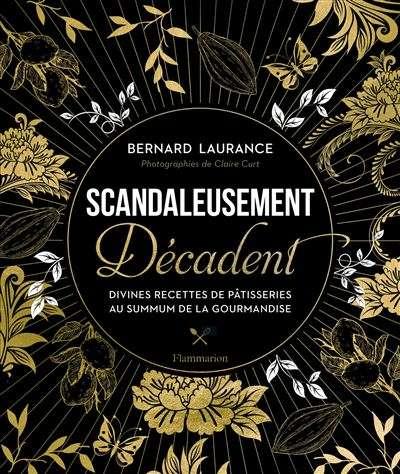 L'ouvrage Scandaleusement décadent à offrir à Noël. © Flammarion