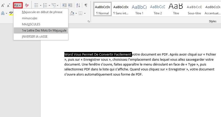 Changez la casse des mots sélectionnés en deux clics. © Microsoft