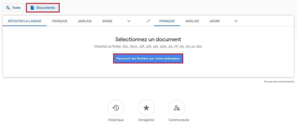Google Traduction permet d'importer directement un fichier pour qu'il soit traduit. © Google