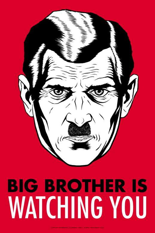 L'ère de Big Brother... © DR