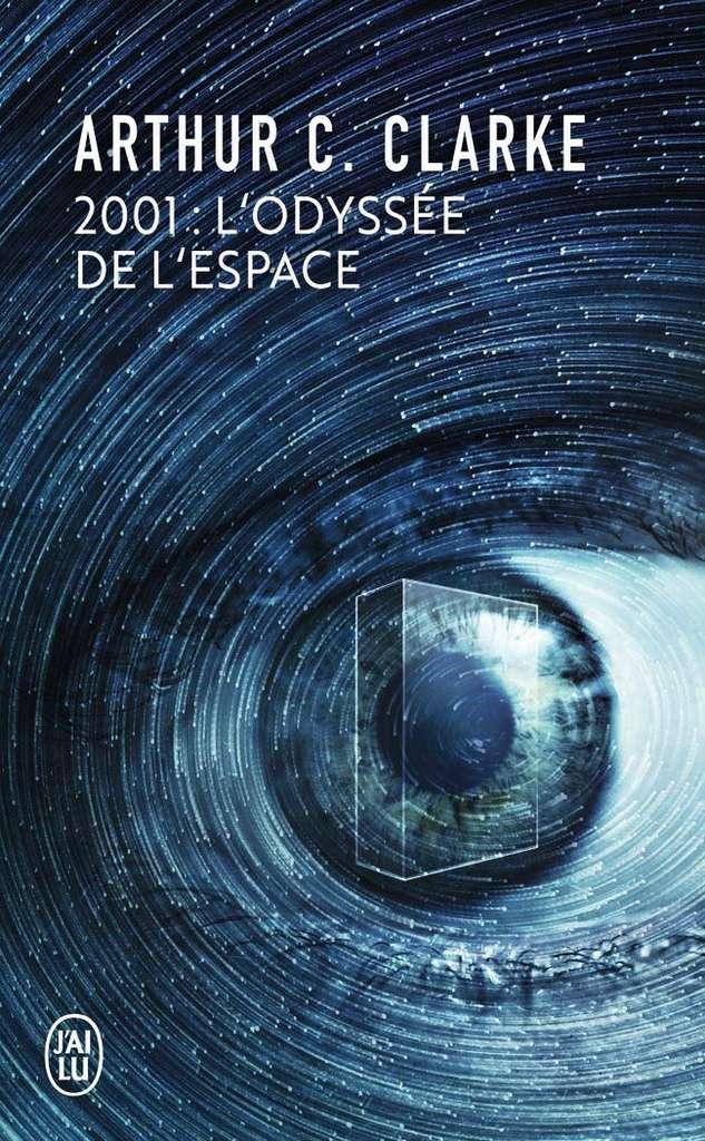 Arthur Charles Clarke - 2001 : l'Odyssée de l'espace