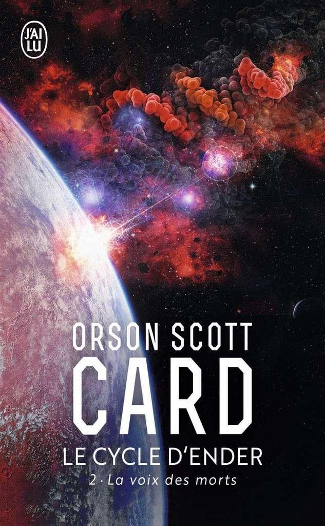 Orson Scott Card - Le Cycle d'Ender, tome 2 : La Voix des morts