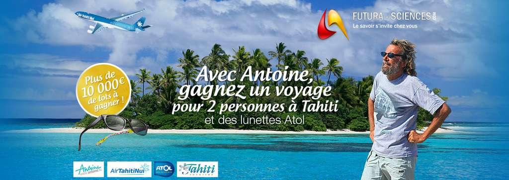 Envie de partir à Tahiti ? Cliquez pour jouer !
