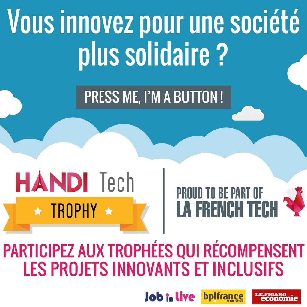 Un concours pour récompenser les innovations solidaires. © Handi Tech Trophy