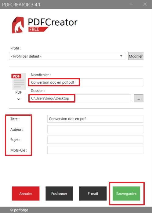 La conversion s'opère dès que vous cliquez sur «Sauvegarder». © pdfforge GmbH